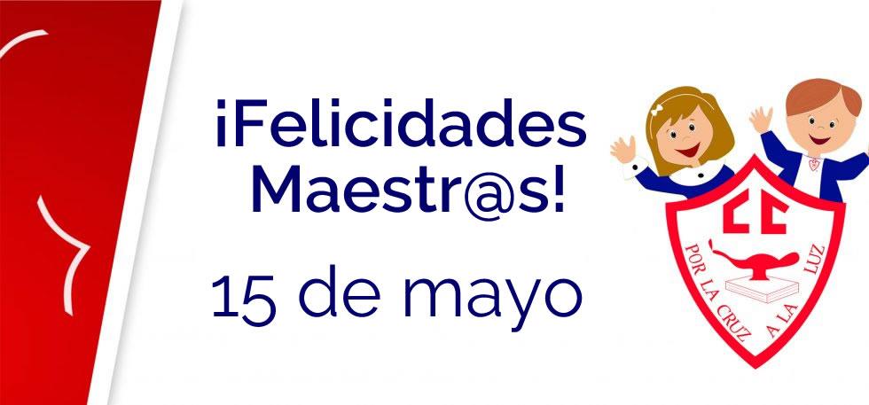 Comunicado 15 de mayo, día del maestro