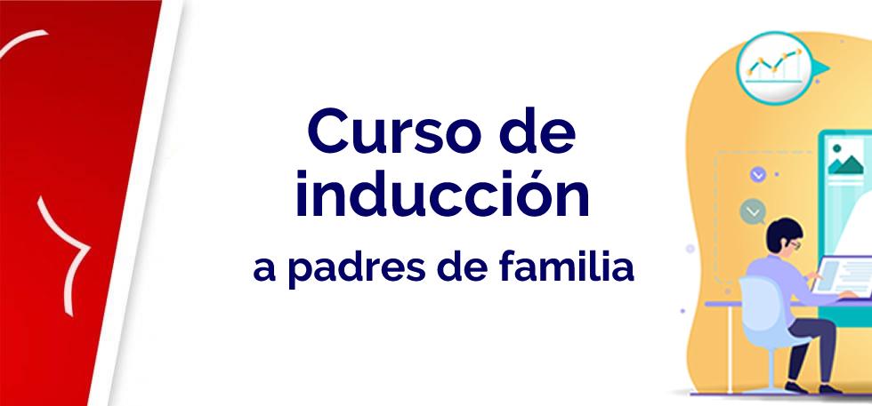Curso de inducción a padres de familia