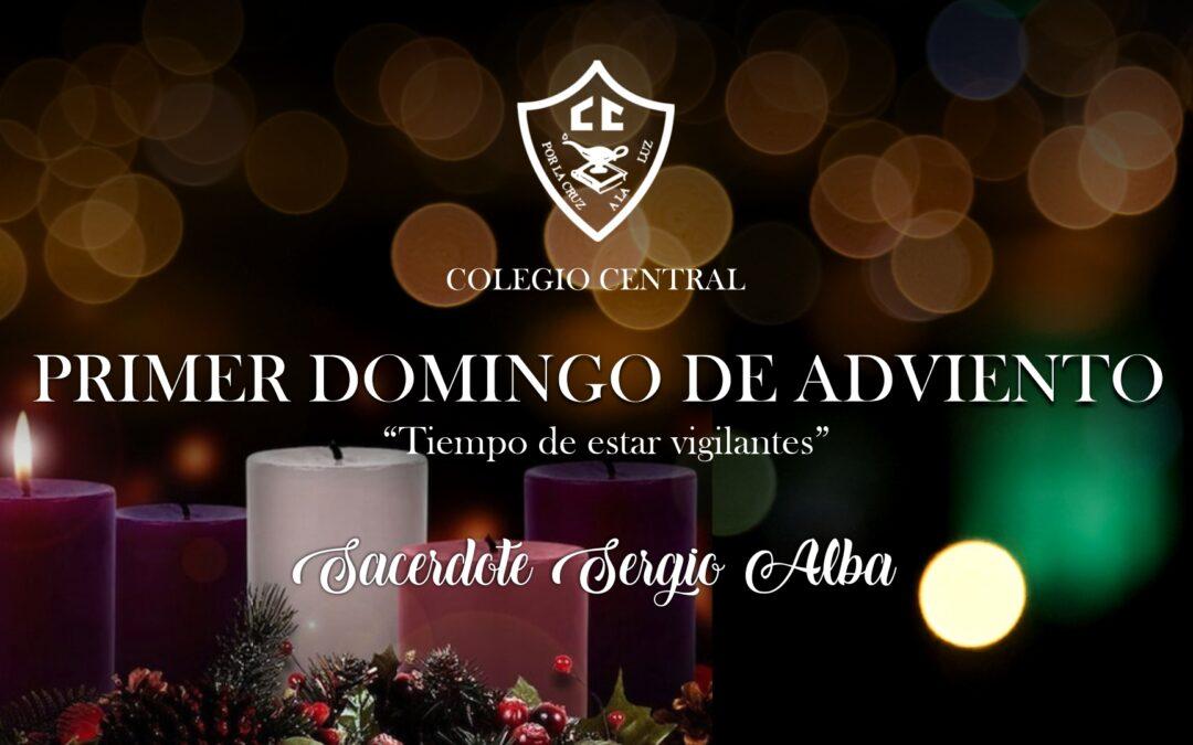 Primera semana de Adviento, el Padre Sergio Alba nos comparte este mensaje