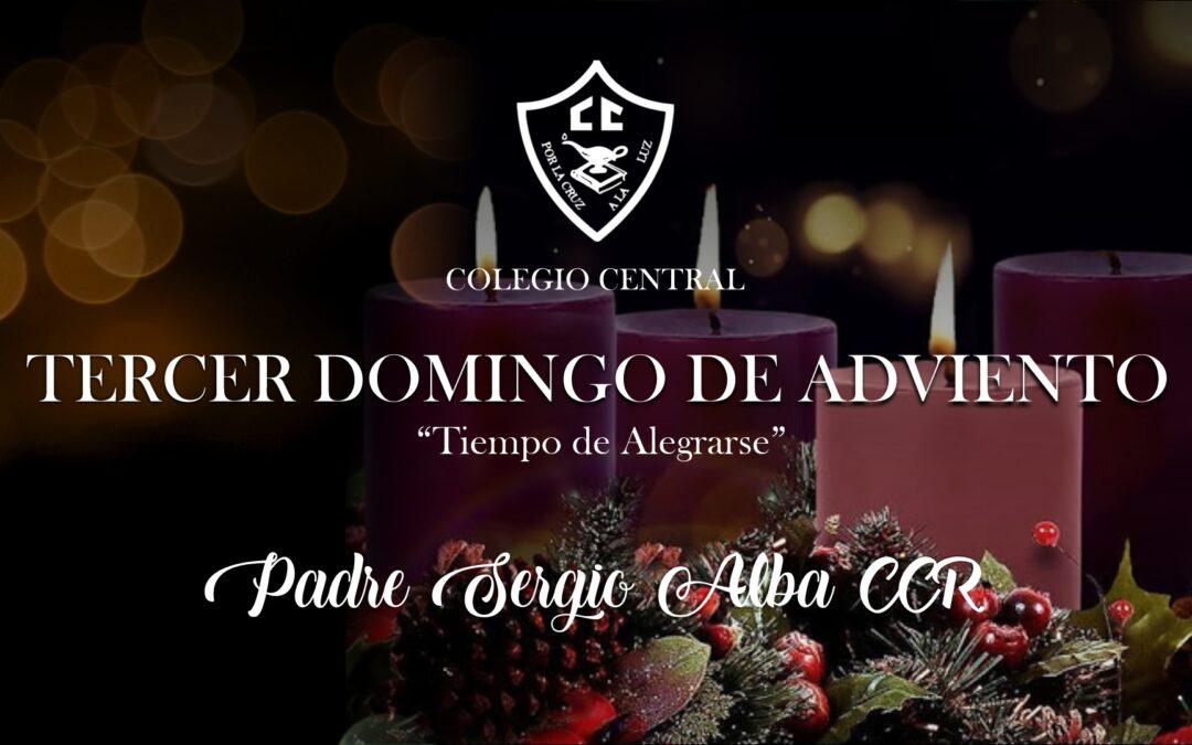 Tercera semana de Adviento, el Padre Sergio Alba CCR nos comparte este mensaje