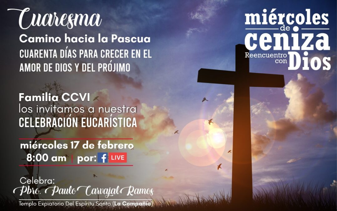 Celebración Eucarística, miércoles 17 de febrero
