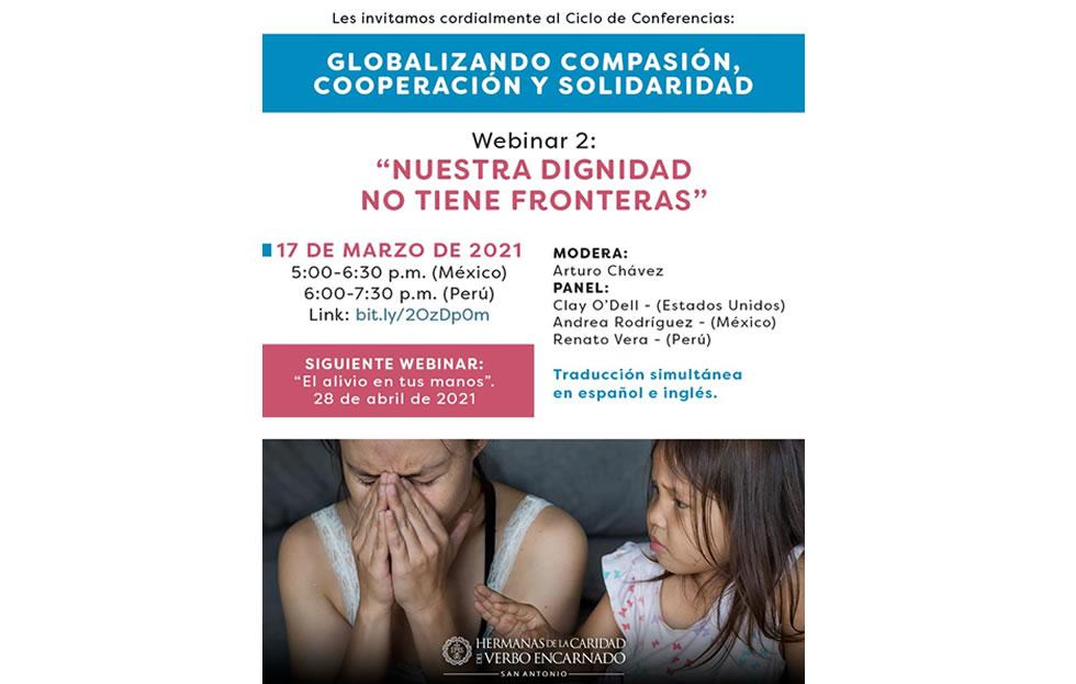 Webinar 2 «Nuestra dignidad no tiene fronteras»