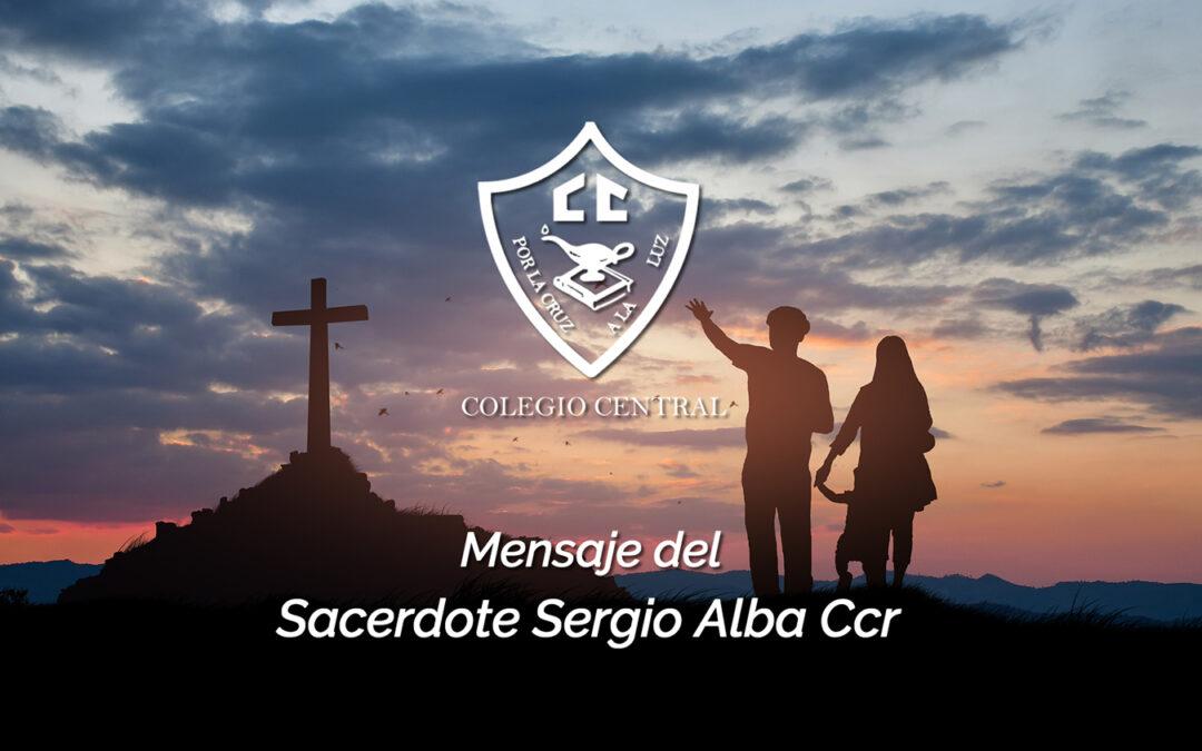 El Sacerdote Sergio Alba CCR nos comparte esta reflexión sobre la Pascua