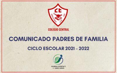 Comunicado Ciclo Escolar 2021 – 2022